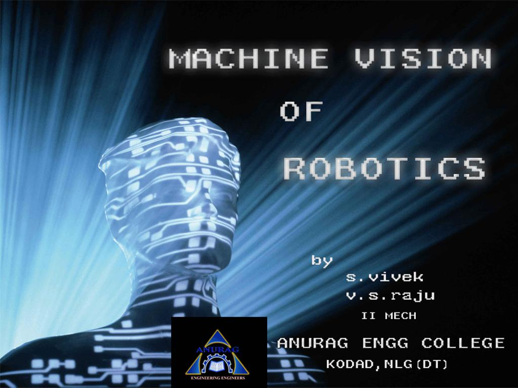 machine vision of robotics