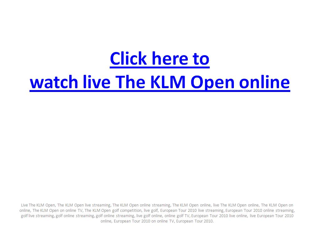 The KLM Open live streaming online in European Tour