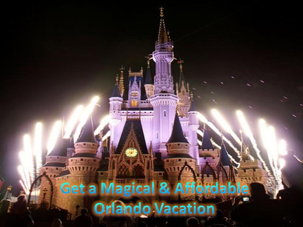 Get a Magical and Affordable Orlando Vacation