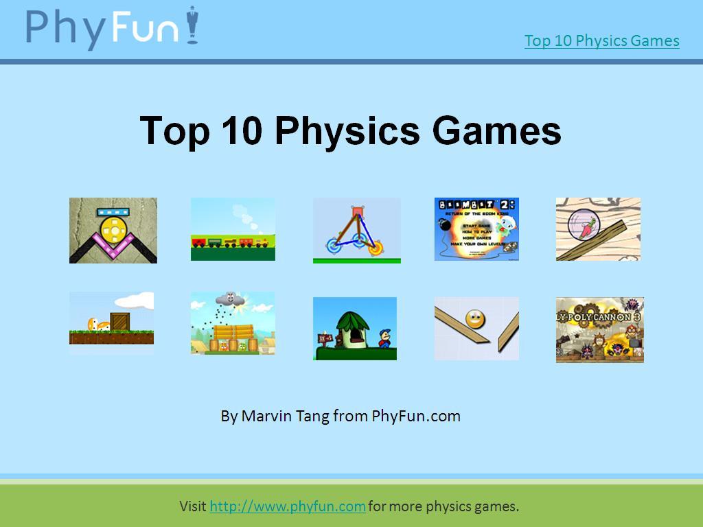 Top 10 Cool Physics Games