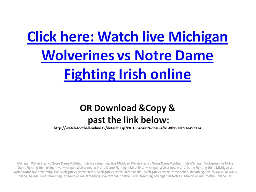 NCAAFB Live Michigan Wolverines vs Notre Dame Fighting Irish on online in PC