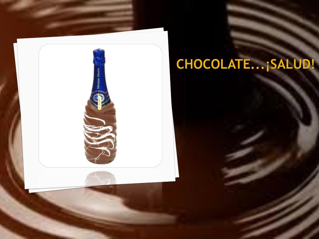Chocolate...¡Salud