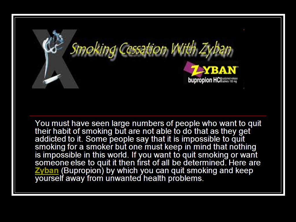 Zyban Quitting Smoking Is Not Impossible