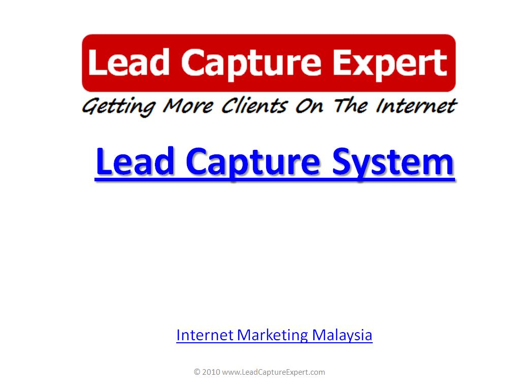 Internet Marketing Malaysia - Lead Capture System