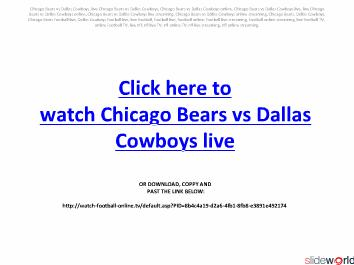 Watch Chicago Bears vs Dallas Cowboys live on online in your PC
