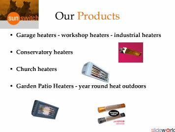 Perfect place for Industrial and Garden heaters
