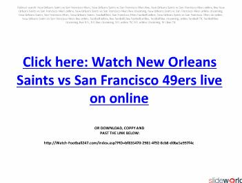 New Orleans Saints vs San Francisco 49ers live streaming on online in NFL regular season