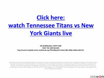 LIVE FOOTBALL ONLINE Watch live Tennessee Titans vs New York Giants on online in NFL Regular Season