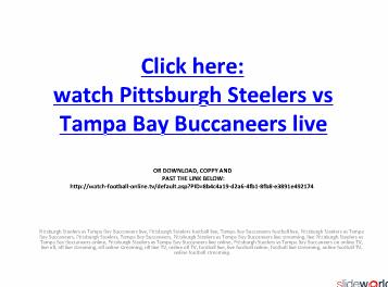 Watch Pittsburgh Steelers vs Tampa Bay Buccaneers live on online in high quality picture