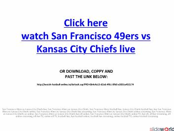 NFL San Francisco 49ers vs Kansas City Chiefs live streaming on online in high quality picture