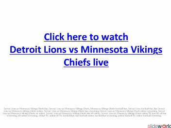 Watch Detroit Lions vs Minnesota Vikings Chiefs live NFL streaming on online