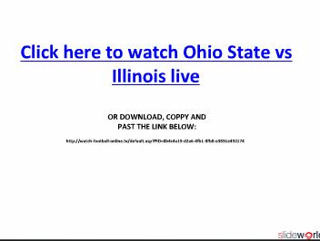 Watch Ohio State vs Illinois live online streaming of NCAA college football on Sturday