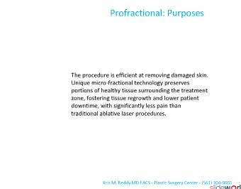 Dr. Kris Reddy reviews profractional laser in West Palm Beach, Florida