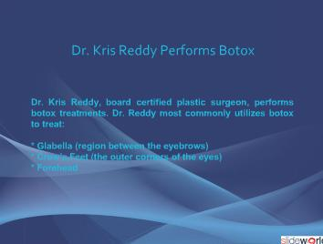 Dr. Kris Reddy Reviews Botox Treatments