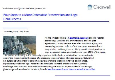 Four Steps to a More Defensible Preservation and Legal Hold Process