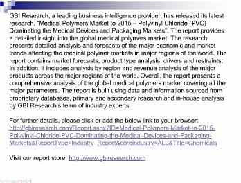 Medical Polymers Market to 2015 - Polyvinyl Chloride (PVC) Dominating the Medical Devices and Packaging Markets