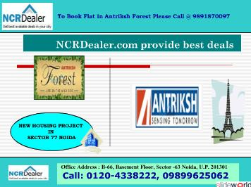 World Class Residence in Antriksh Forest Sector 77 Noida  9899625062