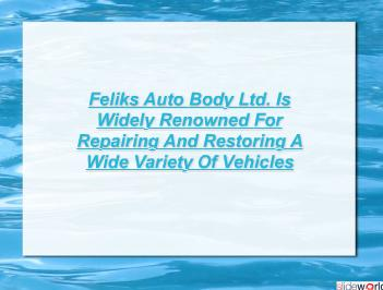 Feliks Auto Body Ltd., Calgary, Canada