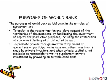 ROLE AND FUNCTIONS OF WORLD BANK