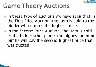 Game Theory Auctions Continued at HelpWithAssignment.com