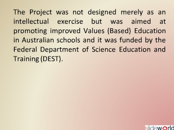 VALUES BASED EDUCATION An Australian Perspective 