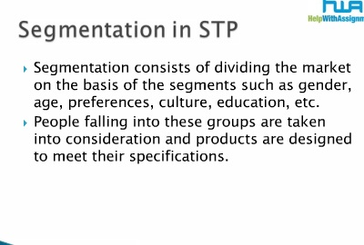 STP Strategies and Decision Making at Help With Assignment