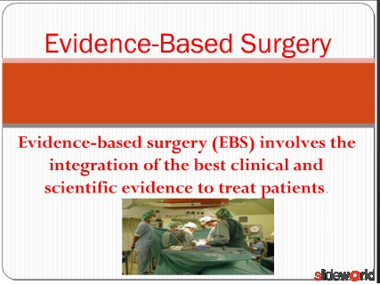 Evidence-Based Surgery
