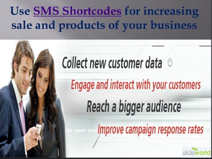 Use SMS Shortcodes for increasing sale and products of your business