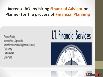 Increase ROI by hiring Financial Advisor or Planner for the process of Financial Planning