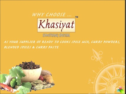 Khasiyat Masalas manufacturer and exporter of ready to cook spice mix, curry powders, blended spices, Indian spices, paste, sauce, dips