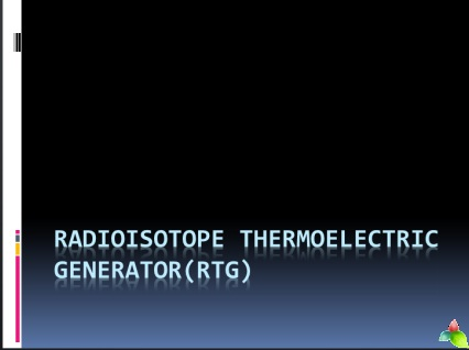 Radio isotope Thermoelectric Generator