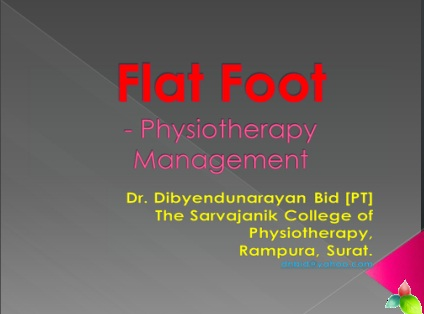 Flat Foot - Physiotherapy Management