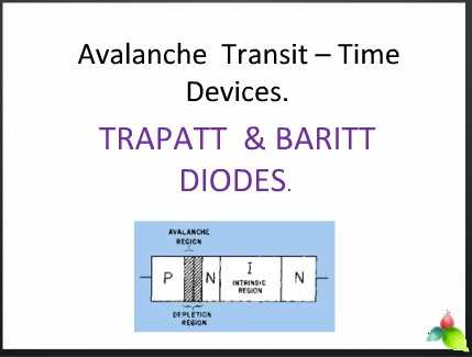 Avalanche  Transit – Time Devices