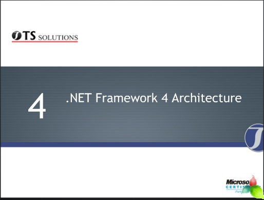 .NET Framework 4.0  Changes & Benefits 