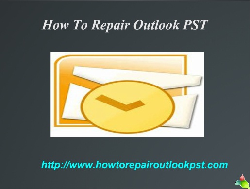 How to repair Damaged Outlook PST File