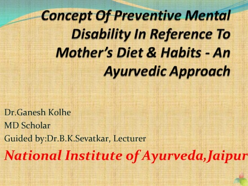 Concept of preventive mental disability in reference to mothers diet  habbits An Ayurvedic Approach