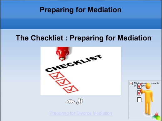 The Checklist : Preparing for Mediation