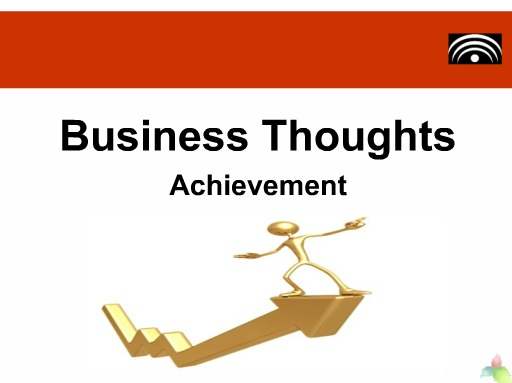Business Thoughts Achievements