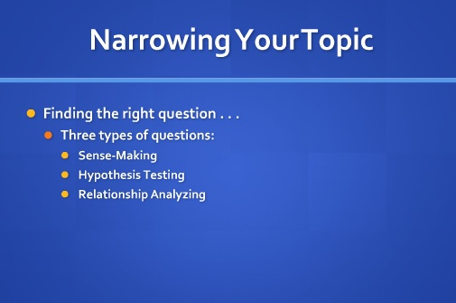 Writing Lessons Narrowing Your Research Topic