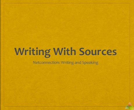 Writing Lessons Writing with Sources