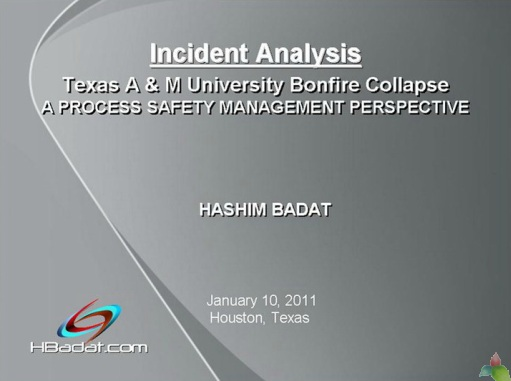 Incident Analysis  Texas A & M University Bonfire Collapse  A PROCESS SAFETY MANAGEMENT PERSPECTIVE 