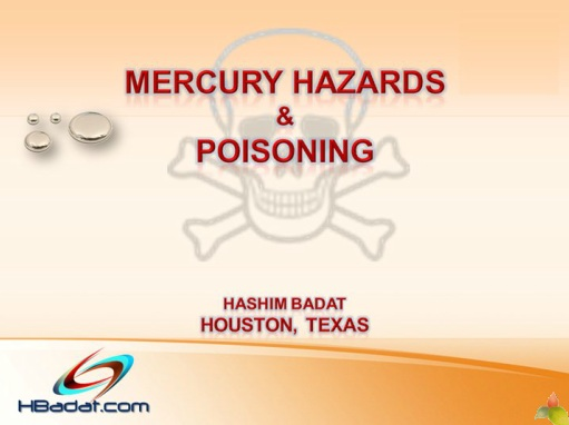 MERCURY HAZARDS AND POISONING