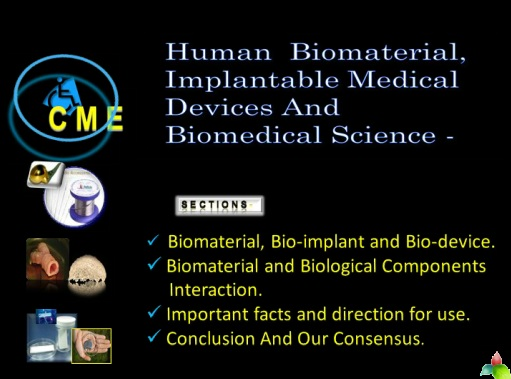 Basics of  HUMAN BIOMATERIALS, IMPLANTABLE MEDICAL DEVICES AND BIOMEDICAL SCIENCE