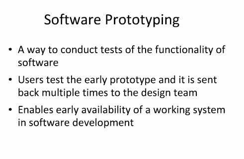 Prototyping Enables Early Availability of a Working System in Software Development