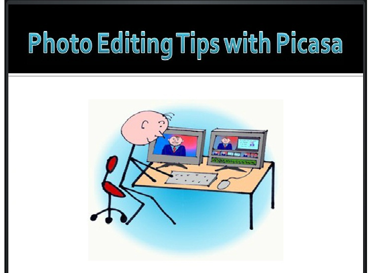 Exclusive Picasa Editing Tips