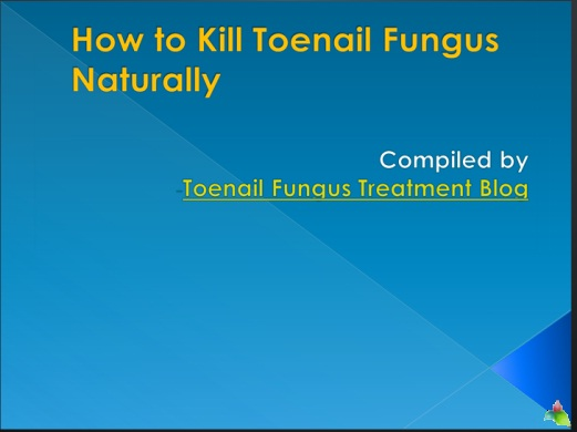How to Kill Toenail Fungus Naturally