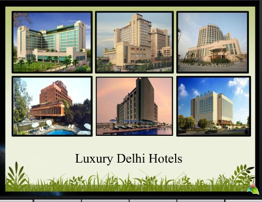 EXCLUSIVE LUXURY HOTELS OF DELHI