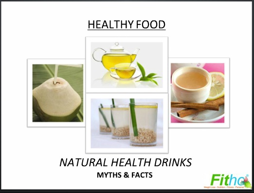 Healthy Food - Fitho Explains Myths & Facts About Natural Health Drinks