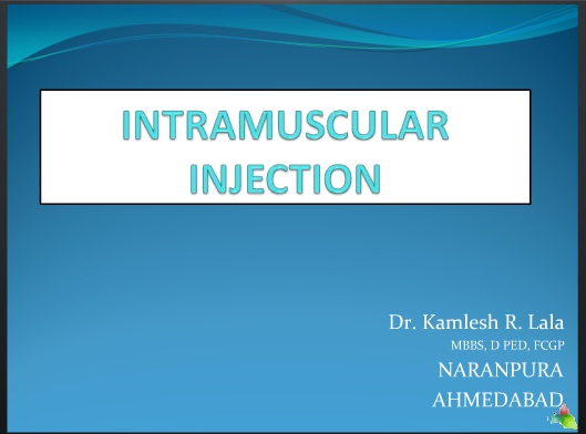 Intramuscular Injection technique