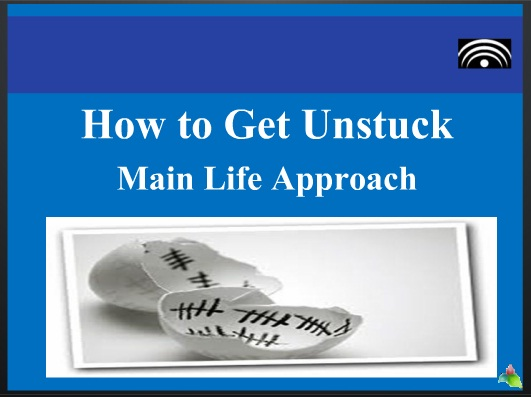 How to get unstuck  Main Life Approach